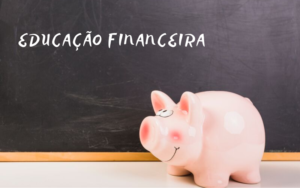 Por que investir em educação financeira para escolas